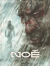 Noé (Aronofsky/Handel/Henrichon) -3- Et les eaux envahirent la terre