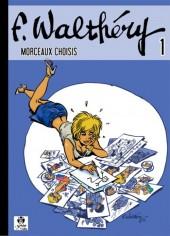 (AUT) Walthéry -51- F. Walthéry - Morceaux choisis 1