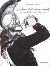 Le linceul du vieux monde -2- La révolte des canuts : Livre 2/3