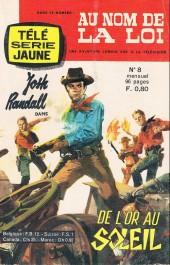 Télé série jaune (Au nom de la loi) -8- Josh Randall : De l'or au soleil