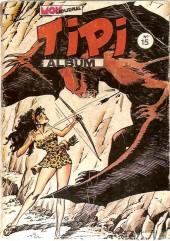 Tipi -Rec15- Album N°15 (du n°43 au n°45)