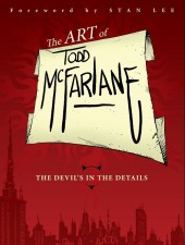 (AUT) McFarlane - The Art of Todd McFarlane: The Devil's in the Details - S&N Limited Edition