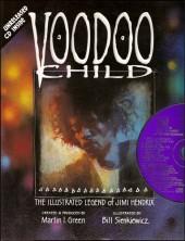 Voodoo Child - The Illustrated Legend of Jimi Hendrix (1995) - Voodoo Child: The Illustrated Legend of Jimi Hendrix