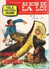 Télé série jaune (Au nom de la loi) -13- Combat sur l'Ontario