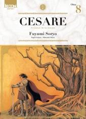 Cesare - Il Creatore che ha distrutto -8- Otto