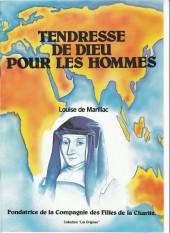 La tendresse de Dieu pour les hommes - Louise de Marillac