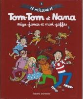 Tom-Tom et Nana (Le meilleur de) -1- Méga-farces et mini-gaffes