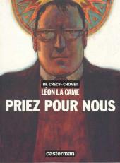 Léon la Came -3- Priez pour nous
