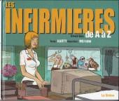 Illustré (Le Petit) (La Sirène / Soleil Productions / Elcy) -a2002- Les Infirmières illustrées de A à Z