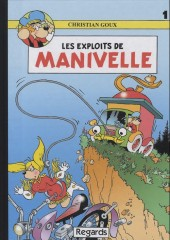 Manivelle -1- Les exploits de Manivelle