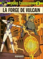 Yoko Tsuno -3b87- La forge de vulcain