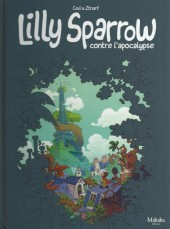 Lilly Sparrow -1- Lilly Sparrow contre L'apocalypse