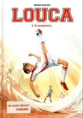 Louca -3- Si seulement...