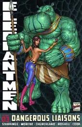 Elephantmen! (2006) -INT03- Dangerous liaisons