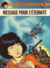 Yoko Tsuno -5b87- Message pour l'éternité