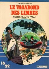 Le vagabond des Limbes (16/22) -6166- Quelle réalité, Papa ?