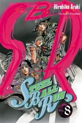 Steel ball run -8- Un monde d'hommes
