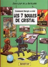Comment Hergé a créé... -12- Les 7 boules de cristal