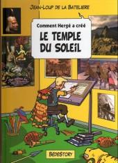 Comment Hergé a créé... -13- Le temple du soleil
