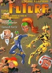 Futura (2e Série - Organic Comix) -3- Tout sur le grand retour de Mikros et Photonik