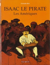 Isaac le Pirate -1- Les Amériques