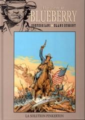 Blueberry - La collection (Hachette) -3933- La Solution Pinkerton