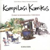 Kompilasi Komikus - [Carnet de résidences] en Indonésie