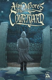 Alan Moore's The Courtyard (2003) -INT- The Courtyard
