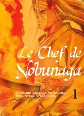 Le chef de Nobunaga -1- Tome 1