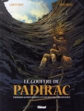 Le gouffre de Padirac -1- Édouard-Alfred Martel et l'incroyable découverte