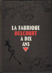 Fabrique Delcourt (La)