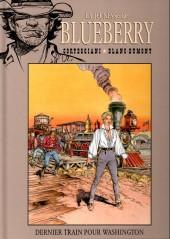 Blueberry - La collection (Hachette) -4135- Dernier Train pour Washington