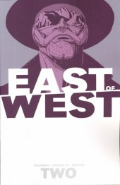 East of West (Image comics - 2013) -INT02- Volume 2 - We Are All One