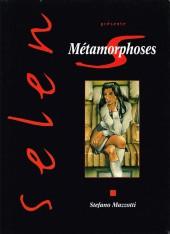 Selen présente... -10- Métamorphoses