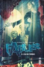 Fables (Urban Comics) -13- L'Âge des ténèbres
