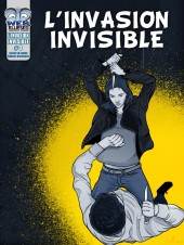 L'invasion Invisible -3- Tome 3