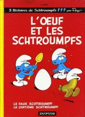 Les schtroumpfs -4c01- L'œuf et les schtroumpfs / le faux schtroumpf / le centième schtroumpf