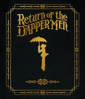 Return of the Dapper Men (2010) -TL- Return of the Dapper Men - Leather Bound Limited Edition