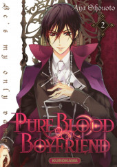 Pure Blood Boyfriend - He's my only vampire -2- Tome 2