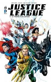 Justice League (DC Renaissance) -3- Le Trône d'Atlantide