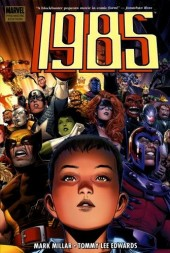 Marvel 1985 (2008) -INT- Marvel 1985