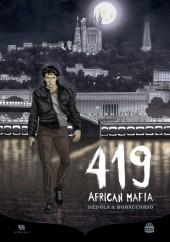 419 African Mafia