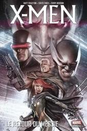 X-Men - Trilogie du Messie -3- Le retour du Messie