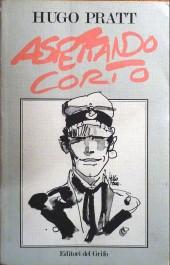 (AUT) Pratt, Hugo (en italien) - Aspettando Corto (le pulci penetranti)