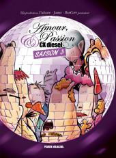 Amour, Passion & CX diesel -3- Amour, Passion & CX diesel - Saison 3