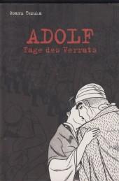 Adolf -3- Tage des verrats