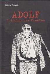 Adolf -4- Zwischen den fronten