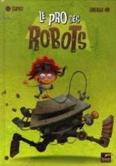 Le pro des Robots - Le Pro des Robots