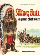 Les grands hommes de l'Ouest - Sitting Bull - Le grand chef sioux