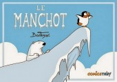 Le manchot (Boutanox) -1- Tome 1